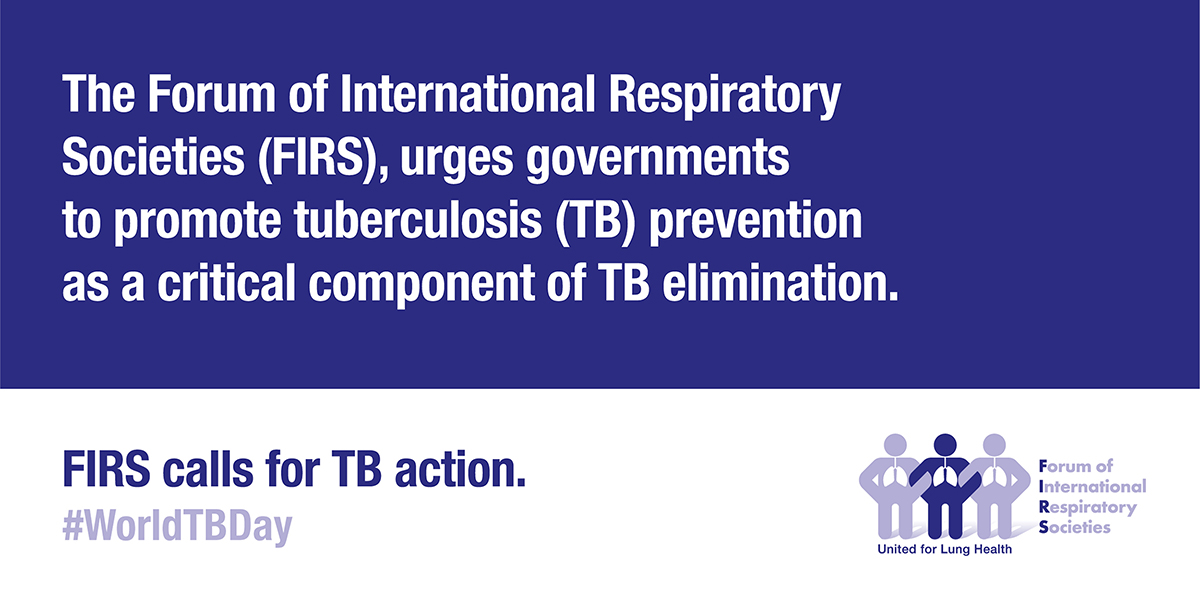Forum of International Respiratory Societies Calls to Advance Prevention As Critical Strategy To End TB